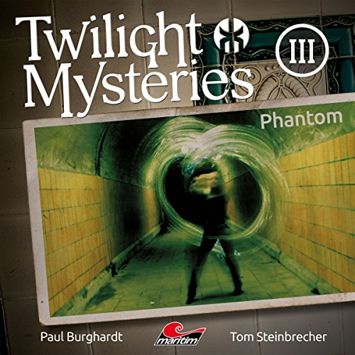 Twilight Mysteries (3) Phantom - maritim 2016