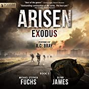 Exodus: Arisen, Book 5 | [Michael Stephen Fuchs, Glynn James]