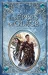 Les Epées de Glace : Intégrale par Olivier Gay