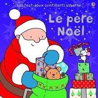 http://mamanbouquine.blogspot.fr/2014/12/le-pere-noel-de-fiona-watt.html