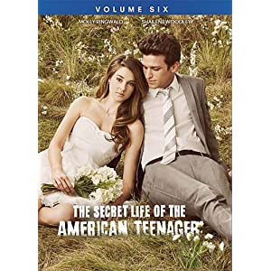 SECRET LIFE OF THE AMERICAN TEENAGER, THE: VOLUME SIX 1