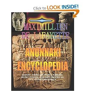 Anunnaki Encyclopedia: History, Nibiru Life, World, Families, Secret Powers, How They Created Us, Ufo, Extraterrestrials