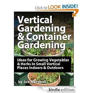 Vertical Gardening & Container Gardening