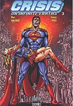 Livres Couvertures de Crisis On Infinite Earths. Tome 3