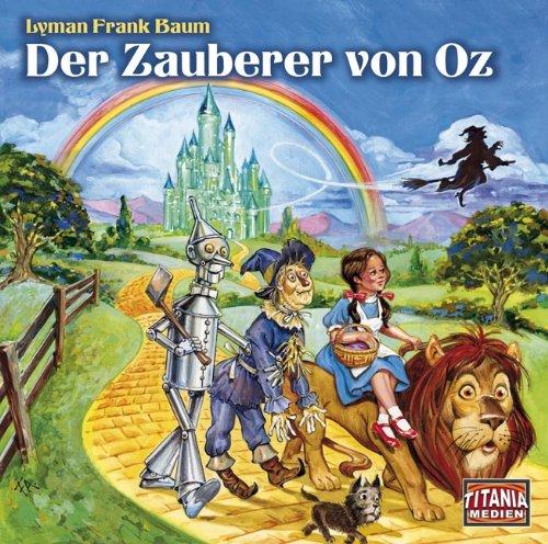 Titania Special (9) Lyman Frank Baum - Der Zauberer von Oz (Titania Medien)