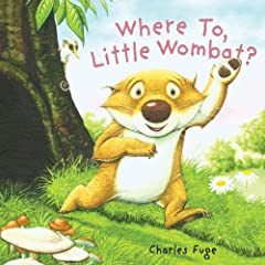 Where to, Little Wombat