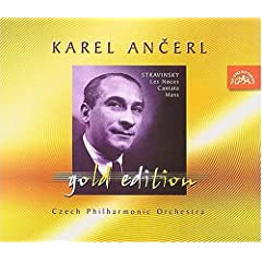 Ancerl Gold Edition 32: STRAVINSKY Les Noces; Cantata, Mass