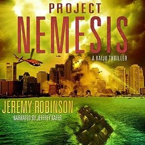 Project Nemesis: A Kaiju Thriller | [Jeremy Robinson]