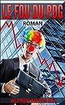 Le fou du PDG