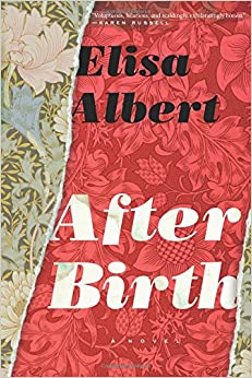 Book review: After Birth by Elisa Albert