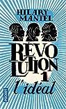 Révolution, tome 1 : L'idéal
