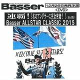 【DVD】つり人社 青木大介連覇!Basser ALLSTAR CLASSIC2015(バサーオールスタークラシック2015)