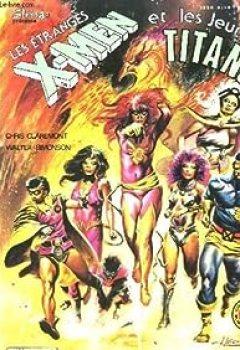 Les Etranges X Men, Et Les Jeunes Titans, Tome 5