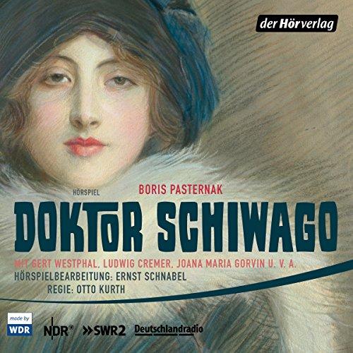 Boris Pasternak - Doktor Schiwago (hörverlag)