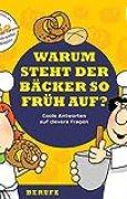 CD WISSEN Junior - KIDS Academy - Warum steht der Bäcker so früh auf? Coole Antworten auf clevere Fragen: Berufe, 1 CD