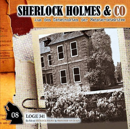 Sherlock Holmes & Co. (8) Loge 341 (2/2) (Romantruhe Audio)