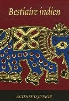Livres Couvertures de Bestiaire Indien