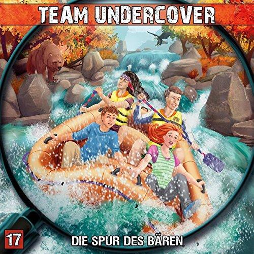 Team Undercover (17) Die Spur des Bären - Contendo Media 2016