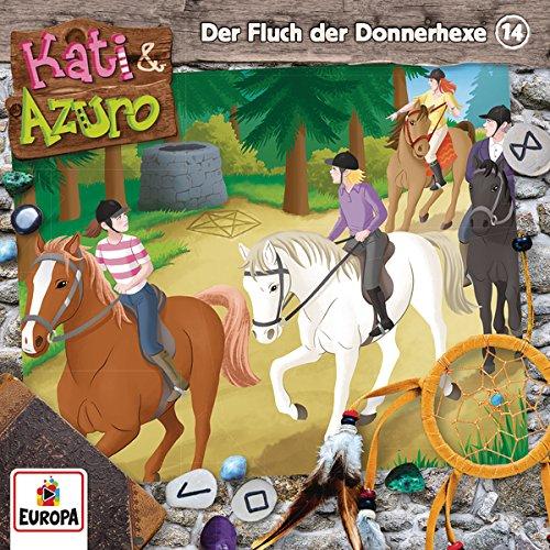 Kati und Azuro (14) Der Fluch der Donnerhexe - Europa 2016