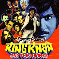 King Khan & the Shrines - Supreme Genius of King Khan & the Shrines