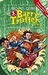 Barry Trotter : L'Intégrale de la trilogie