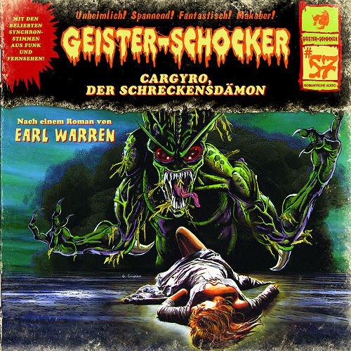 Geister-Schocker (57) Cargyro, der Schreckensdämon - Romantruhe Audio 2015