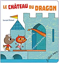 Le Château du dragon par Richard