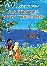 La Malle aux trésors: Louise et les pirates