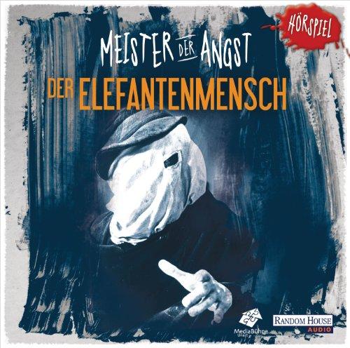 Meister der Angst - Der Elefantenmensch (Random House Audio)
