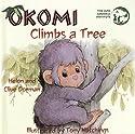 Okomi Climbs a Tree (Sharing Nature With Children)
