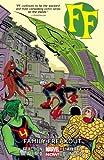 FF - Volume 2: Family Freakout (Marvel Now) (Fantastic Four)