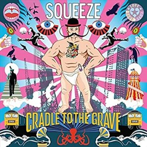 "Squeeze ""Cradle To The Grave"""