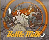 Battle Milk vol. 3 <9人のコンセプトアーティストによるストーリーテリング>