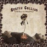 Austin Collins, Roses Are Black