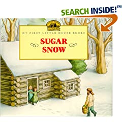 Sugar Snow (My First Little House)