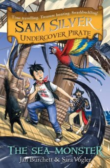 The Sea Monster (Sam Silver Undercover Pirate) by Jan Burchett| wearewordnerds.com