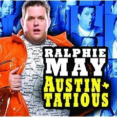 RALPHIE MAY: AUSTINTATIOUS 3