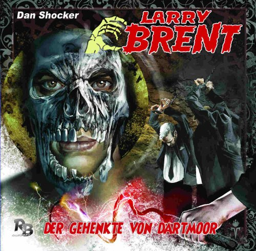 Larry Brent (9) Der Gehenkte von Dartmoor (R&B Company)