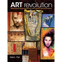 Art Revolution: Alternative Approaches for Fine Artists and Illustrators