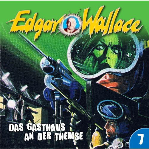 Edgar Wallace (7) Das Gasthaus an der Themse - Maritim 198? / 2016