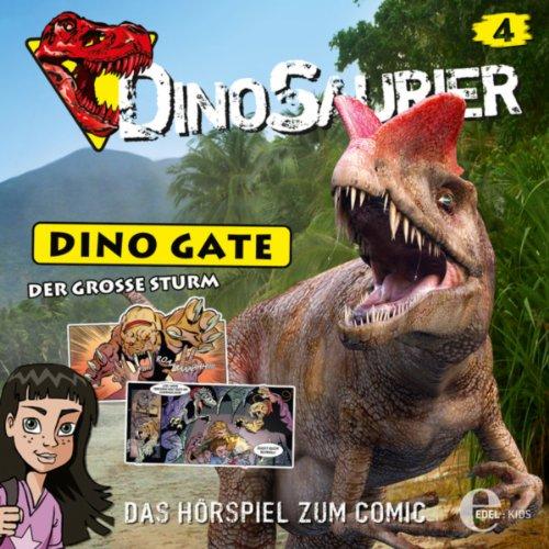 Dinosaurier: Dino Gate (4) Der große Sturm (Edelkids)