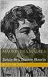 Maurin des Maures: Suivie de L'Illustre Maurin