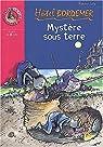 Mystère sous terre