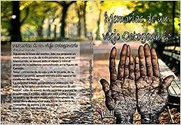 Memorias de un viejo octogenario (Libros Mablaz)<span style=