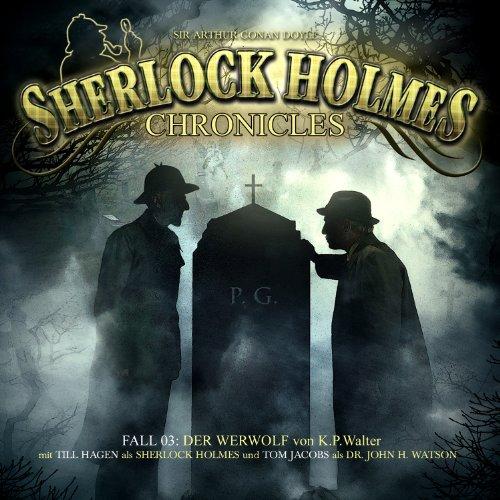 Sherlock Holmes Chronicles (3) Der Werwolf (Winterzeit)
