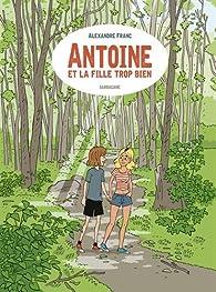 Antoine et la fille trop bien par Franc