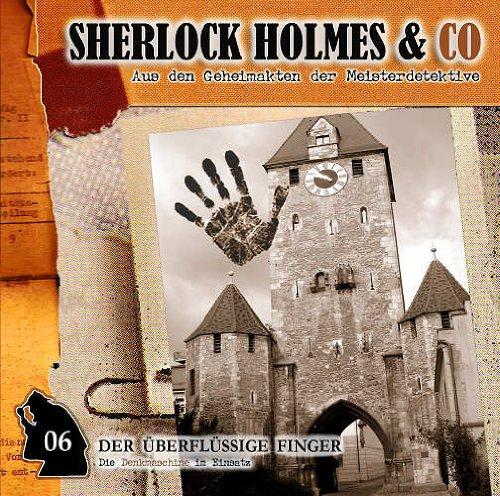 Sherlock Holmes & Co. (6) Der überflüssige Finger (Romantruhe Audio)