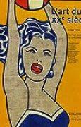 L'art du XXe siècle : De l'art moderne à l'art contemporain 1939-2002