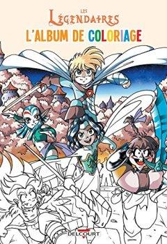 Livres Couvertures de Les Légendaires - Album de coloriage 02