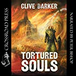 Tortured Souls: The Legend of Primordium | Clive Barker
